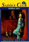 HORSE SHY (Saddle Club) - Bonnie Bryant