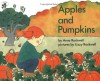 Apples and Pumpkins - Anne Rockwell