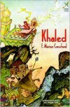 Khaled - F. Marion Crawford,  Lee Weinstein (Introduction)