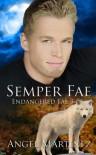 Semper Fae: Endangered Fae 3 - Angel Martinez