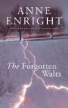 The Forgotten Waltz - Anne Enright