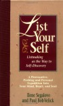 List Your Self: Listmaking as the Way to Self-Discovery - Ilene Segalove, Paul Bob Velick