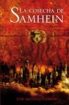 La cosecha de Samhein  - José Antonio Cotrina