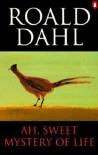 Ah, Sweet Mystery of Life - John Lawrence, Roald Dahl