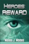 Heroes' Reward - Moira Moore