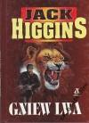 Gniew lwa - Jack Higgins