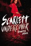 Scarlett Undercover - Jennifer Latham