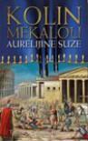 Aurelijine suze : Venac od trave - knjiga 3 - Kolin Mekalou