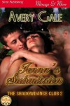 Jenna's Submission [The ShadowDance Club 2] (Siren Publishing Menage and More) - Avery Gale