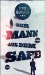 Der Mann aus dem Safe - Steve Hamilton, Karin Diemerling