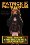 The Night the Bear Ate Goombaw - Patrick F. McManus, Claire N. Vaccaro
