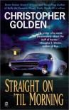 Straight on 'Til Morning - Christopher Golden