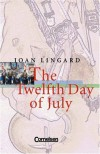 The Twelfth Day of July. - Joan Lingard
