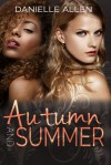 Autumn and Summer - Danielle Allen