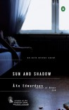 Sun and Shadow: An Erik Winter Novel - Ake Edwardson