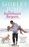 The Sweetheart Bargain (A Sweetheart Sisters Novel) - Shirley Jump