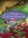 Saving CeeCee Honeycutt (MP3 Book) - Jenna Lamia, Beth Hoffman