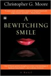 A Bewitching Smile (Land of Smiles Series #2) - Christopher G. Moore