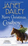 Merry Christmas, Cowboy - Janet Dailey