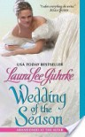 Wedding of the Season (Abandoned at the Altar #1) - Laura Lee Guhrke