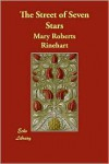 The Street of Seven Stars - Mary Roberts Rinehart