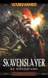 Skavenslayer (Gotrek & Felix) - William King