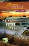 Point Blank Protector (Steeple Hill Love Inspired Suspense #241) - Stephanie Newton