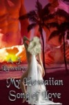 My Hawaiian Song of Love - A.J. Llewellyn
