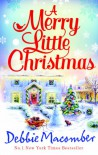 A Merry Little Christmas (A Cedar Cove Book ft 1225 Christmas Tree Lane & 5-B Poppy Lane) (A Cedar Cove Story) - Debbie Macomber