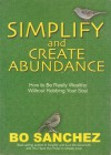 Simplify and Create Abundance - Bo Sanchez