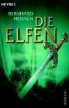 Die Elfen - Bernhard Hennen, James Sullivan
