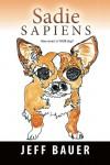 Sadie Sapiens - Jeff Bauer
