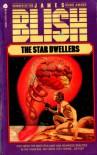 The Star Dwellers - James Blish