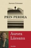 Prin perdea - Aurora Liiceanu