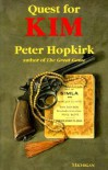 Quest For Kim: In Search Of Kipling's Great Game - Peter Hopkirk