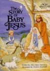 The Story of Baby Jesus - Alice Joyce Davidson