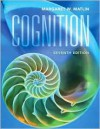 Cognition - Margaret W. Matlin