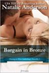 Bargain in Bronze - Natalie Anderson