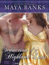 Seduction of a Highland Lass  - Maya Banks, Kirsten Potter