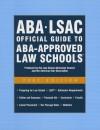 ABA/LSAC Official Guide to ABA-Approved Law Schools - Wendy Margolis, Bonnie Gordon, Joe Puskarz