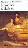 "Memoires d'Hadrien/Carnets de Notes de ""Memoires d'Hadrien"" - Marguerite Yourcenar"