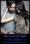 The Touch of Night - A.L. Kessler