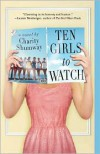 Ten Girls to Watch - Charity Shumway