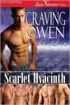 Craving Owen - Scarlet Hyacinth
