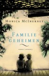 Familiegeheimen - Monica McInerney, Bob Snoijink