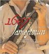 1607: A New Look at Jamestown - Karen E. Lange, William Kelso, Ira Block