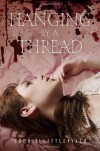 Hanging by a Thread - Sophie Littlefield