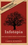 Infotopia: How Many Minds Produce Knowledge - Prof. Cass R. Sunstein