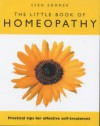 The Little Book of Homeopathy: Practical Tips for Effective Self-Treatment - Sven Sommer