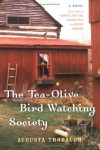 The Tea-Olive Bird-Watching Society - Augusta Trobaugh